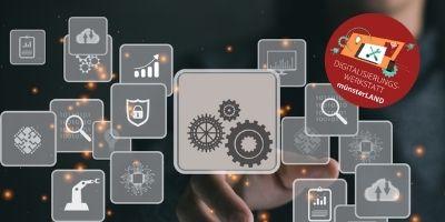Digitalisierungswerkstatt Modul II: Digitalisierungsansätze für mein Unternehmen finden